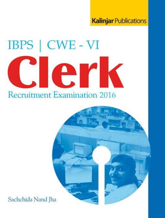 Guide for IBPS CWE VI Clerk Exam