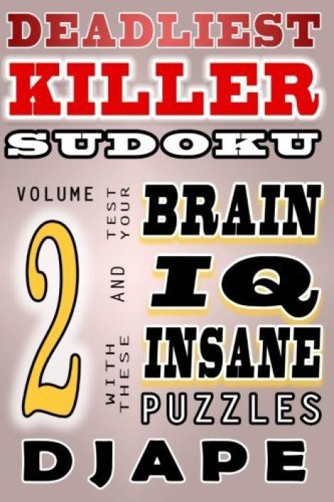 Deadliest Killer Sudoku: Buy Deadliest Killer Sudoku by Djape at Low