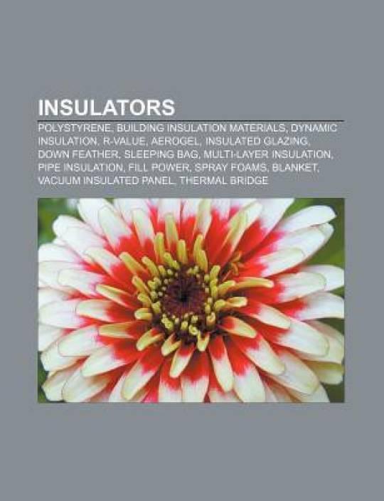 Insulators: Polystyrene, Building insulation materials