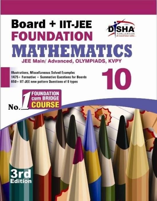 Board + IIT - JEE Foundation Mathematics (Class 10) 3rd  Edition
