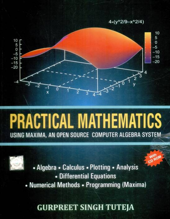 Practical Mathematics Using Maxima: An Open Source Computer Algebra System  (with CD) 1st Edition