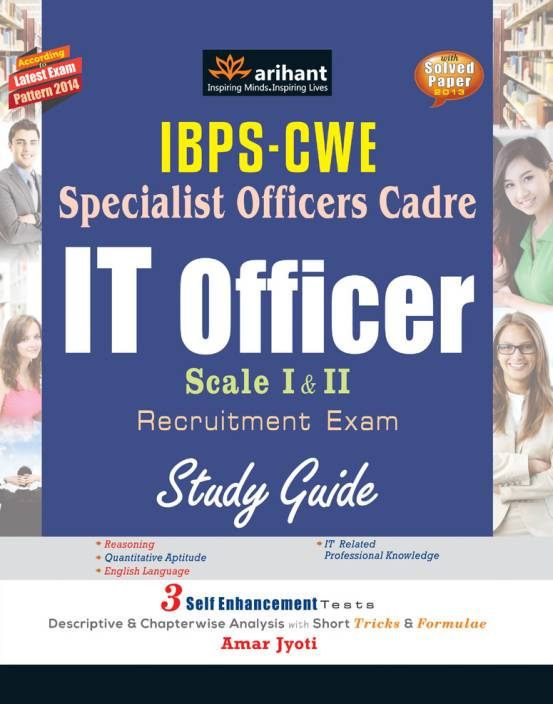 IBPS - CWE Specialist Officers Cadre IT Officer Scale 1 & 2 Recruitment Exam 1st Edition