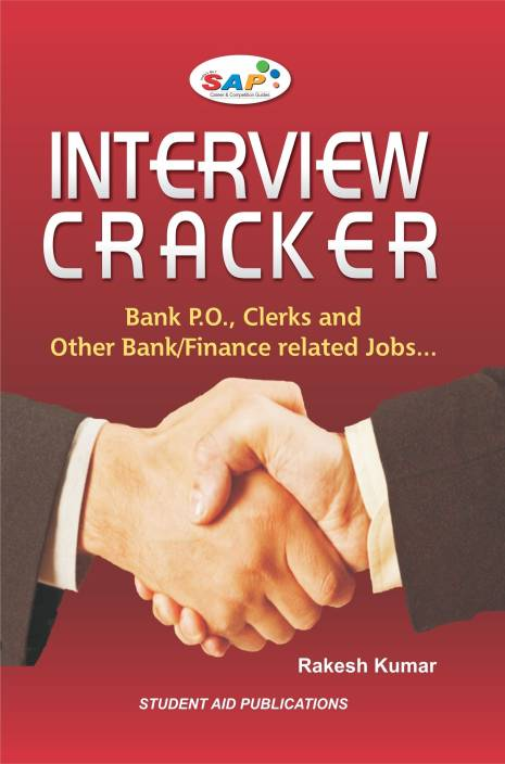 Interview Cracker: Bank P. O. Clerks and Other Bank/Finance Related Jobs