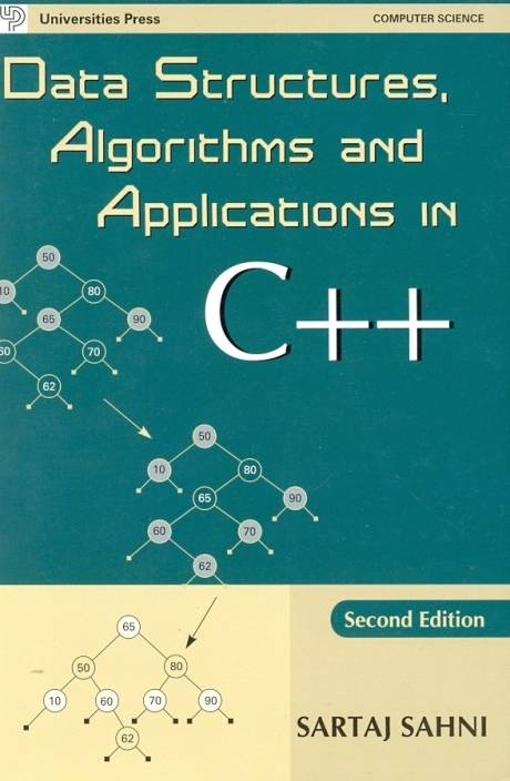 Data Structures, Algorithms And Applications In C++ 2nd Edition