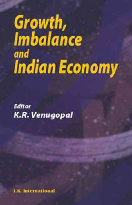 Growth, Imbalance And Indian Economy, 1/e HB 01 Edition