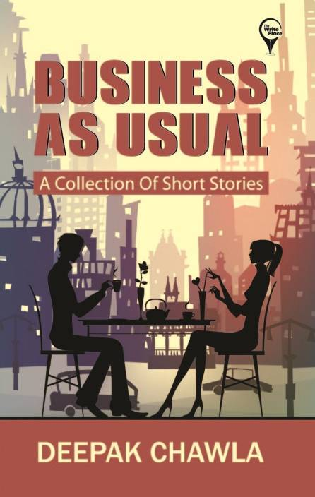 Business As Usual : A Collection of Short Stories