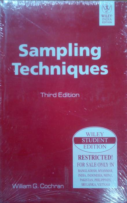 Sampling Techniques 3rd  Edition