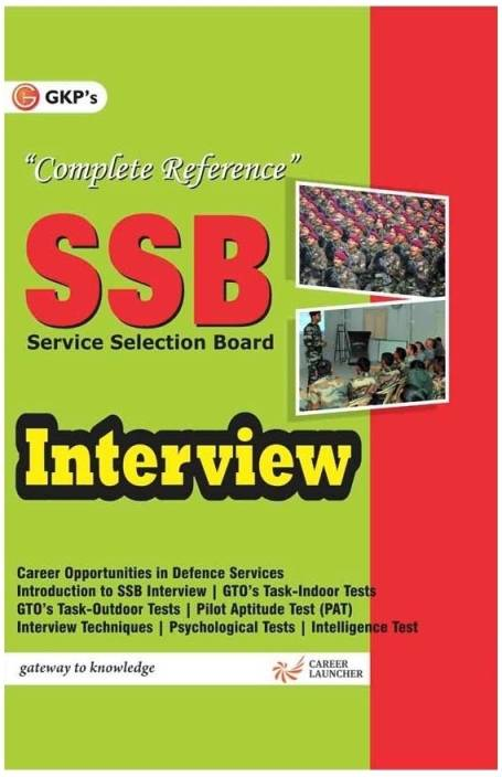 SSB Interview : Complete Reference 1st Edition (English, Paperback, GKP)