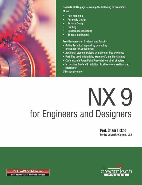 NX 9 for Engineers and Designers: Buy NX 9 for Engineers and