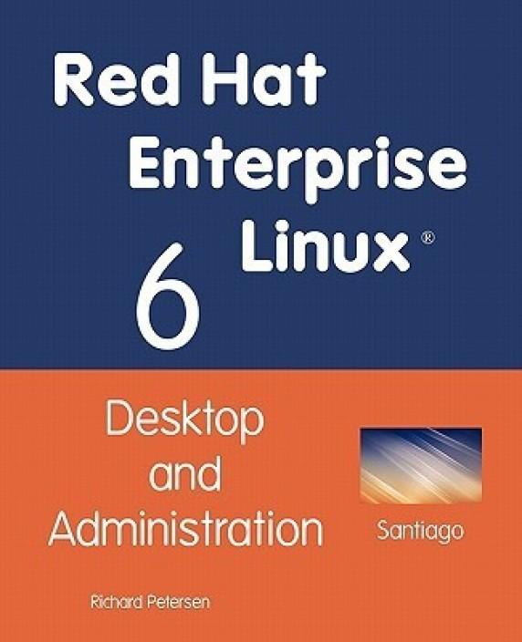 Red Hat Enterprise Linux 6 Administration Ebook