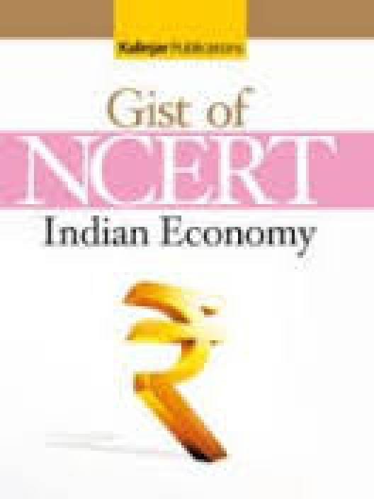 F27-GIST OF NCERT INDIAN ECONOMY