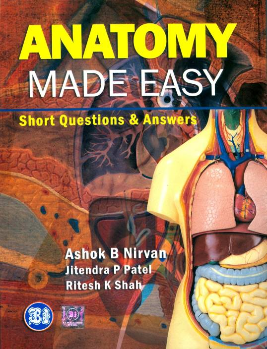 Anatomy Made Easy Short Questions And Answers 1st Edition Buy