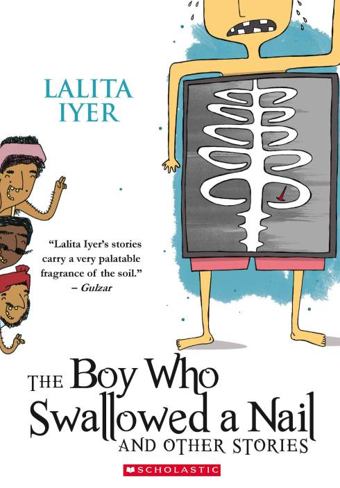 The Boy Who Swallowed the Nail and other stories