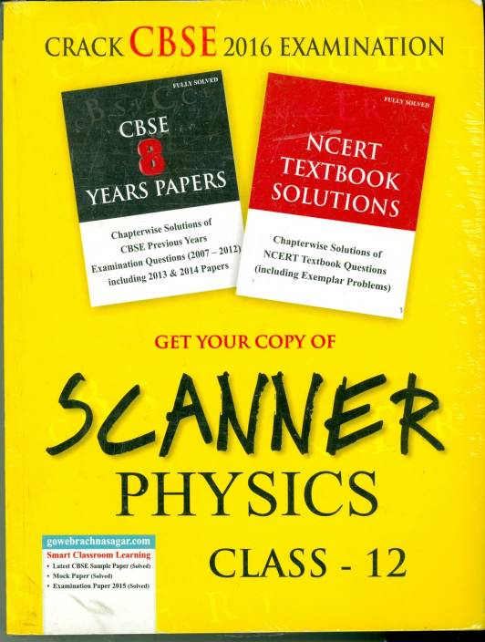 CBSE - Get Your Copy of Scanner Physics Class - 12 1st