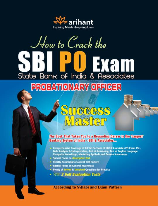How to crack the SBI PO Exam; State bank of India and associates probationary exams