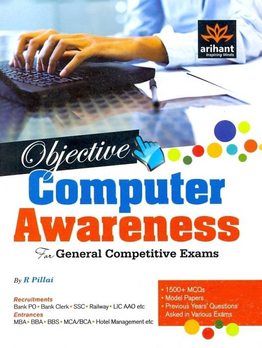 Objective Computer Awareness: For General Competitive Exams 1st Edition