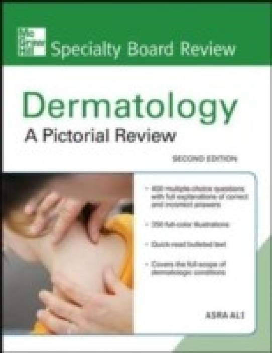 DERMATOLOGY A PICTORIAL REVIEW :MGH SPECIALITY BOARD REVIEW