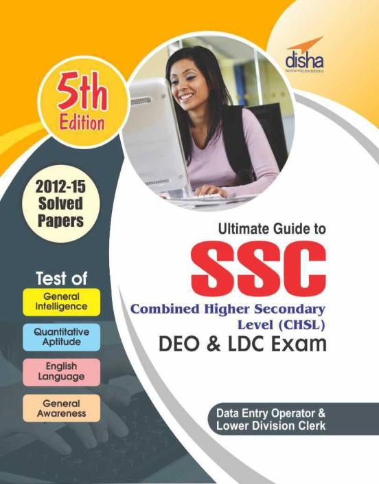 SSC Combined Higher Secondary Level (CHSL) Guide for DEO & LDC 5th Edition 5 Edition