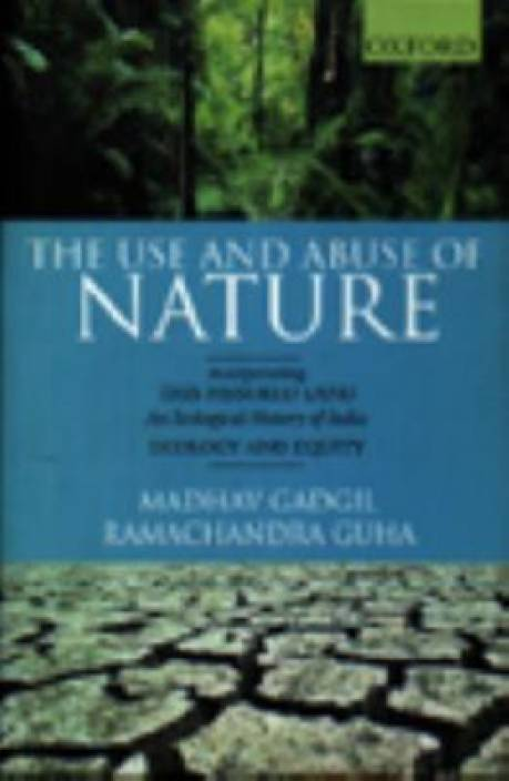 ZZ THE USE & ABUSE OF NATURE