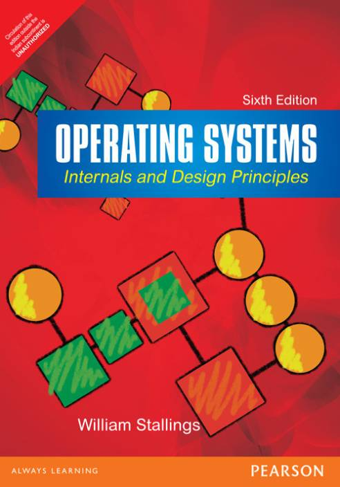 Operating Systems : Internals and Design Principles 6th  Edition