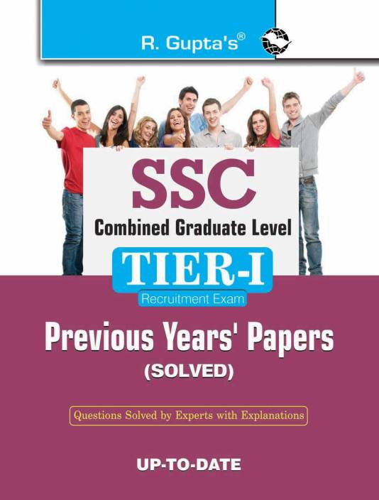 SSC Combined Graduate Level (Tier-I) Previous Years' Papers and Practice Test Papers (Solved) 2018 Edition