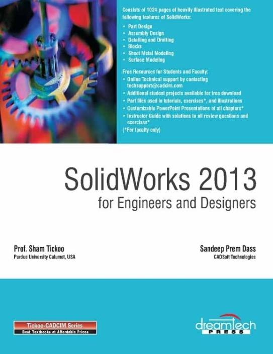 Solidworks 2013 for Engineers and Designers: Buy Solidworks 2013 for