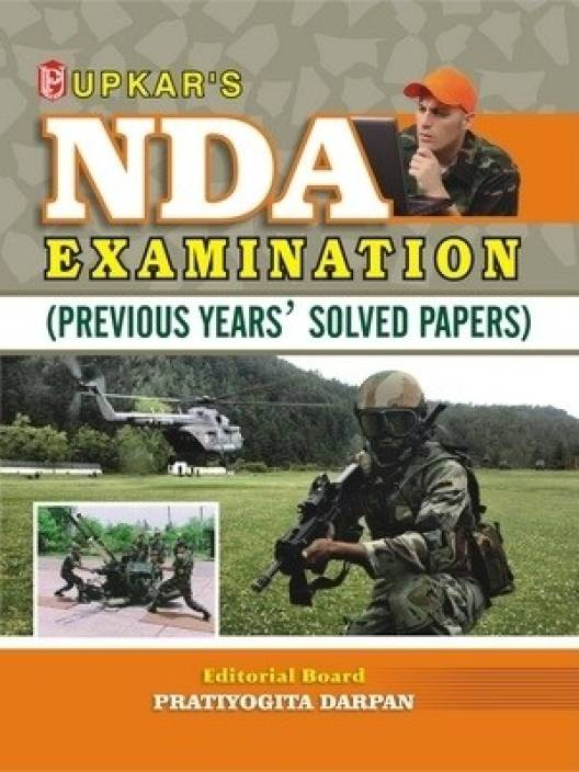 NDA Examination (Solved papers up-to-date) 1 Edition