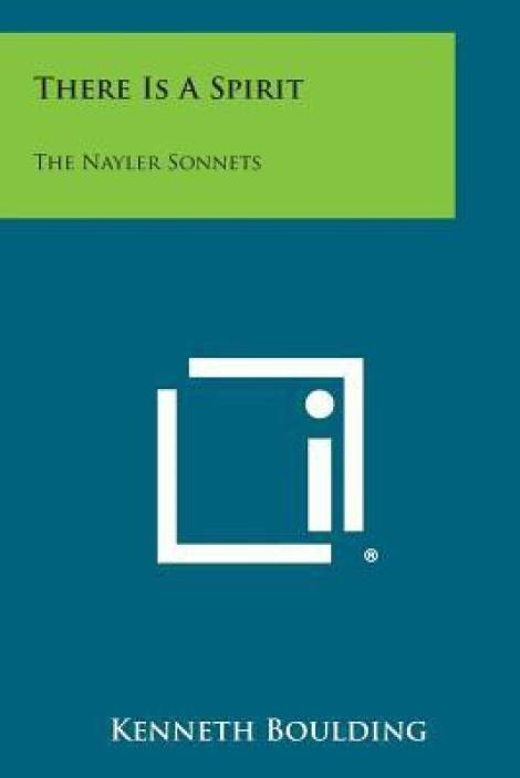 There Is a Spirit: The Nayler Sonnets