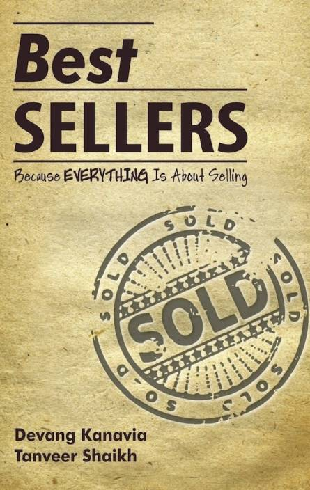 Best Sellers : Because Everything is About Selling