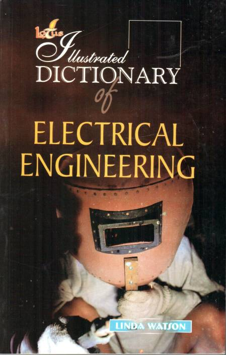 Illustrated Dictionary of Electrical Engineering 1st  Edition