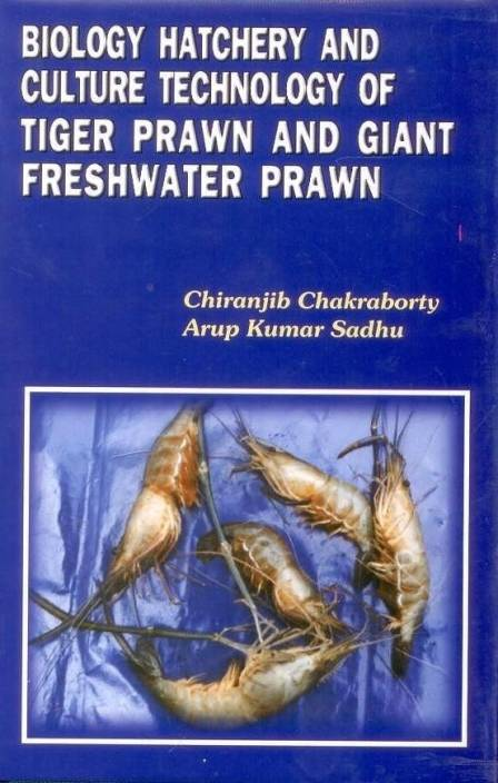 Biology Haterchty and Culture Technology of Tiger Prawns and Giant