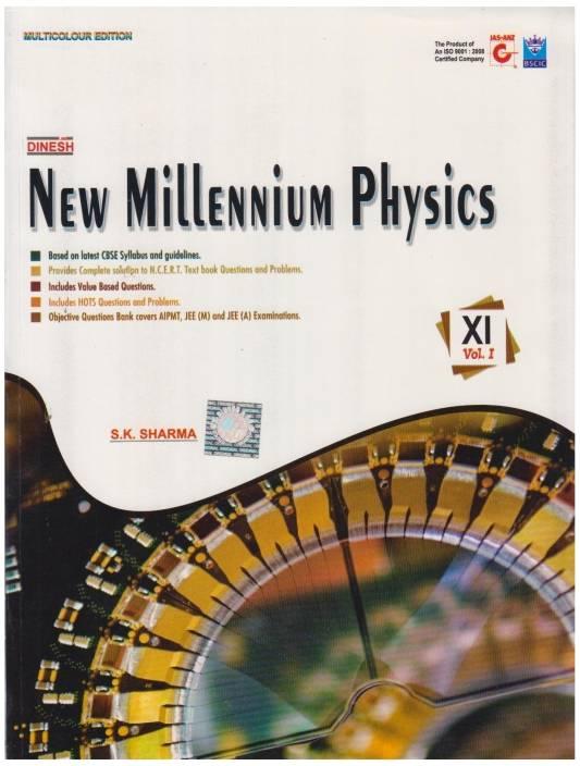 Dinesh New Millennium Physics Class - 11 (Set of 2 Volumes