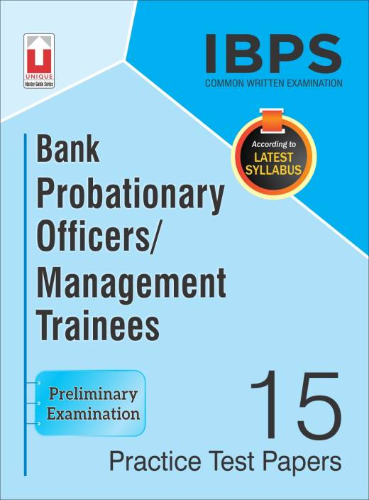 IBPS CWE Bank Probationary Officers/Management Trainees 15 Practice Test Papers Preliminary Examination (18.76)
