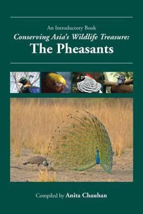 Conserving Asia's Wildlife Treasure: The Pheasants