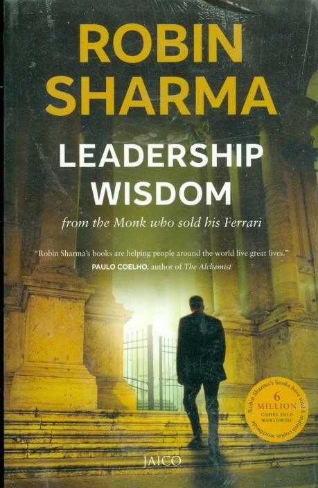 Leadership Wisdom From The Monk Who Sold His Ferrari Buy
