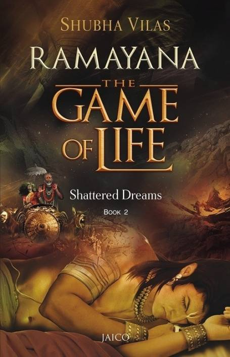 Ramayana - The Game of Life : Shattered Dreams Book 2: Buy