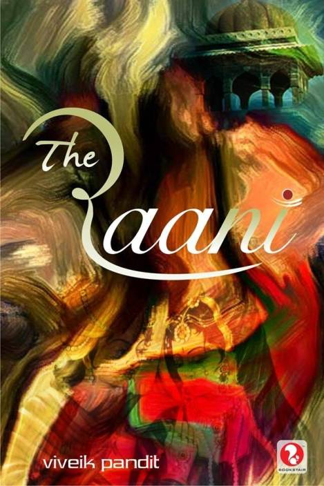 The Raani-A Riverting Thriller