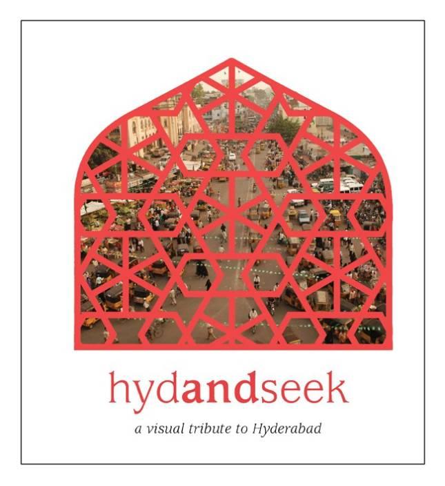 Hydandseek: A Visual Tribute To Hyderabad