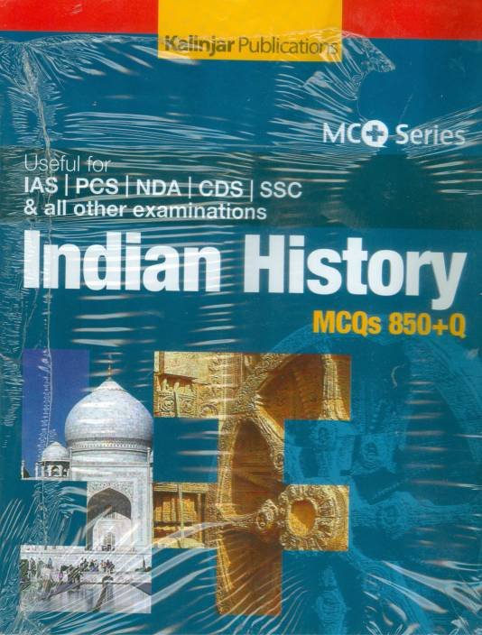 Indian History MCQs 850+Q Useful for IAS / PCS / NDA / CDS / SSC and All Other Examinations
