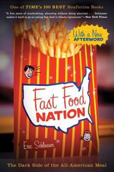 fast food culture in teen lives shown in fast food nation by eric schlosser and fast times at ridgem Fast food culture in teen lives shown in fast food nation by eric schlosser and fast times at eating healthy foods while on a.