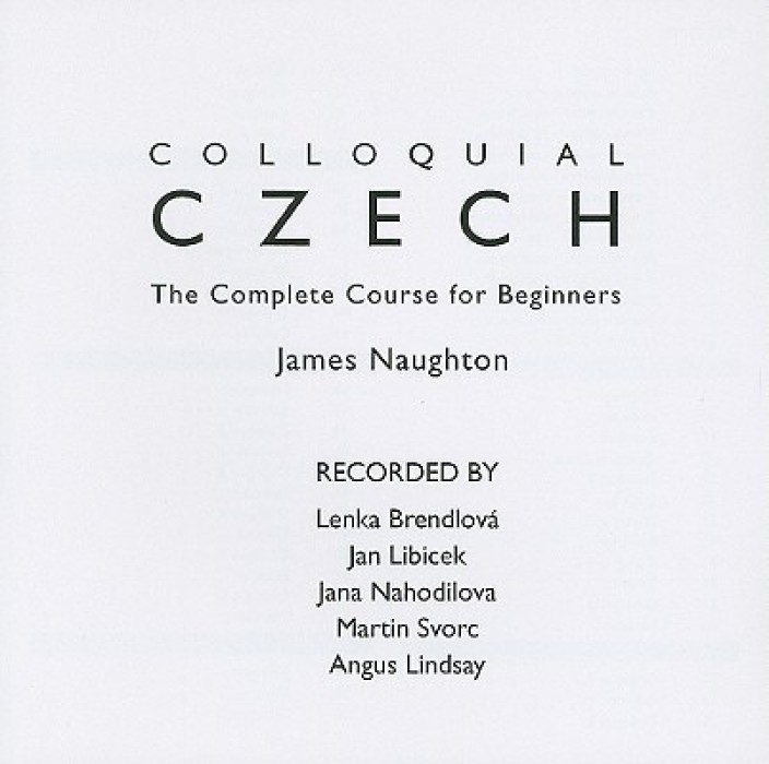 The Complete Course for Beginners Colloquial Czech