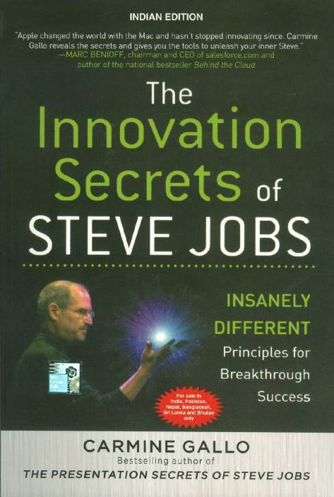 The Innovation Secrets of Steve Jobs : Insanely Different Principles for Breakthrough Success indian edition Edition