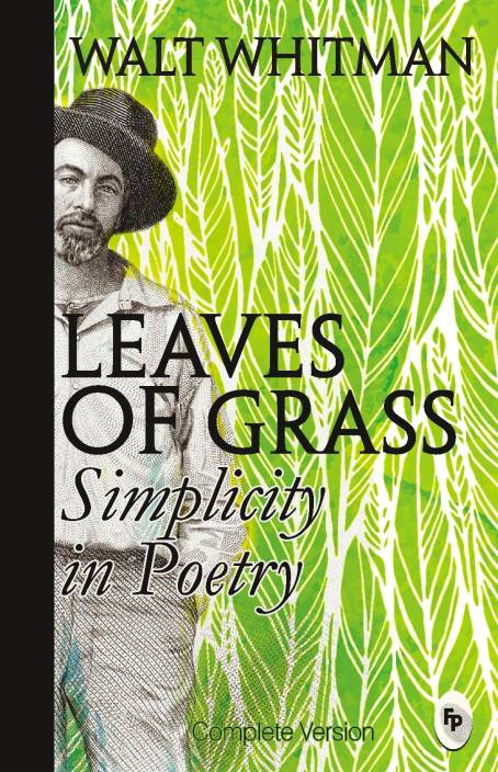 Leaves of Grass : Simplicity in Poetry
