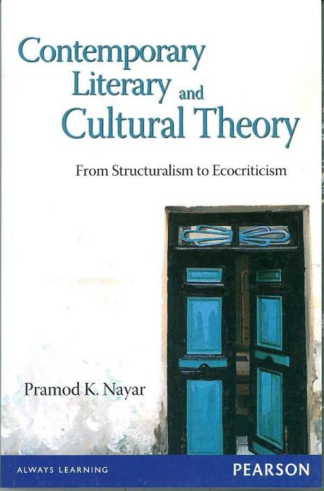 Contemporary Literary and Cultural Theory : From Structuralism to Ecocriticism
