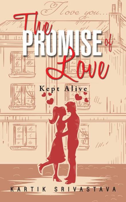 The Promise of Love : Kept Alive