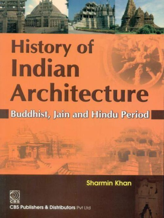 Indian Architecture (Buddhist and Hindu Period)