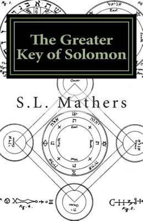 The Greater Key of Solomon: Buy The Greater Key of Solomon