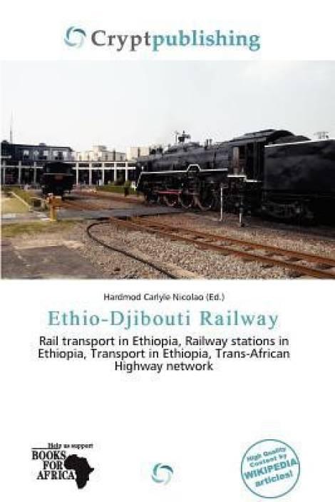 Ethio-Djibouti Railway: Buy Ethio-Djibouti Railway by
