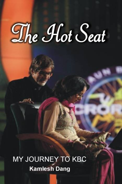 The hot seat my journey to KBC