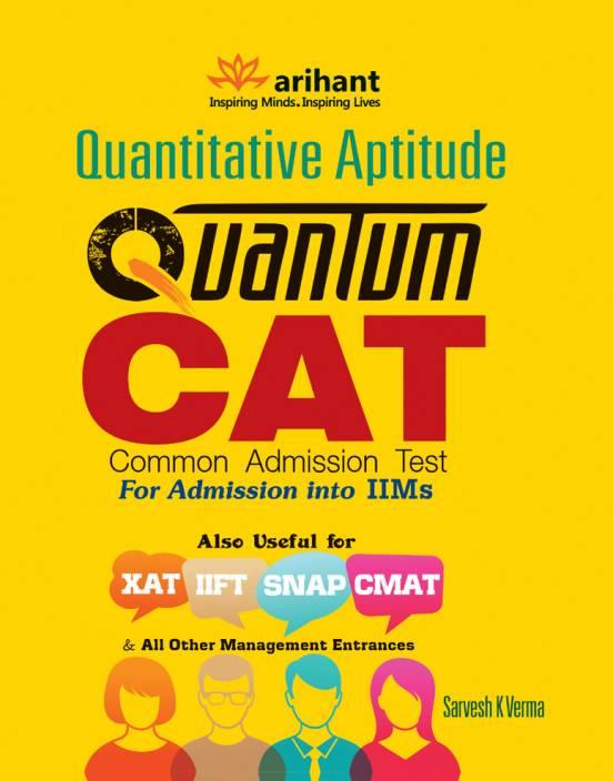 Quantitative Aptitude Quantum CAT Common Admission Test for Admission into IIMs